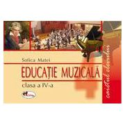 Educatie muzicala. Caietul elevulu, clasa a IV-a