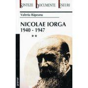 Nicolae Iorga - 1940 - 1947 - Vol II