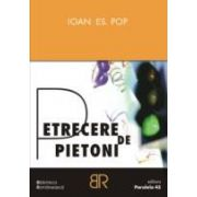 PETRECERE DE PIETONI