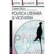 Politica literara si viceversa