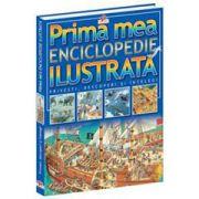 Prima mea enciclopedie ilustrată. Ediţia a II-a