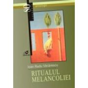RITUALUL MELANCOLIEI