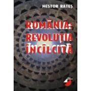 ROMANIA? REVOLUTIA INCALCITA
