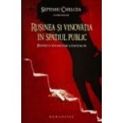 Rusinea si vinovatia in spatiul public