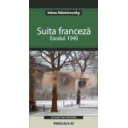 SUITA FRANCEZA. Vol. I. EXODUL. 1940