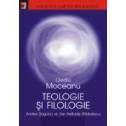 TEOLOGIE SI FILOLOGIE. ANDREI SAGUNA VS. ION HELIADE RADULESCU