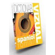 Dicţionar vizual spaniol român. Ediţia a II-a