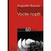 VOCILE NOPTII