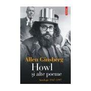 Howl si alte poeme. Antologie 1947-1997