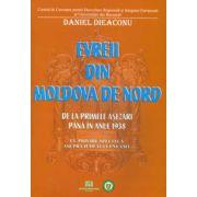 Evreii din Moldova de Nord - De la primele aşezări până în anul 1938 - Cu privire specială asupra Judeţului Neamţ
