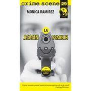 Asasin la feminin (crime scene 29)