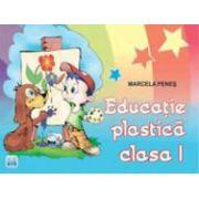 Educatie plastica - Caietul elevului clasa a I-a - Marcela Penes