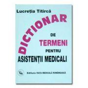 Dictionar de termeni pentru asistentii medicali - Titirca