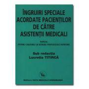 Manual de îngrijiri speciale acordate pacienţilor de asistenţii medicali