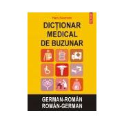 Dictionar medical de buzunar. German-Roman/Roman-German