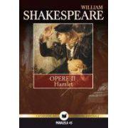 OPERE II: HAMLET - SHAKESPEARE