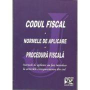 Codul fiscal si Normele de aplicare. Procedura fiscala - Cu modificarile si completarile pana la 10 ianuarie 2011