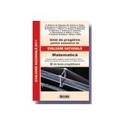 Ghid de pregatire pentru examenul de EVALUARE NATIONALA 2011. Matematica