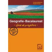Geografie - bacalaureat - ghid de pregatire 2011