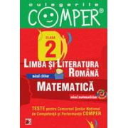 CULEGERILE COMPER. LIMBA SI LITERATURA ROMANA, MATEMATICA. CLASA A II-A