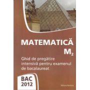 Matematica M2 Bac 2012