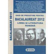 Ghid de pregatire pentru Bacalaureat 2012 limba si literatura romana