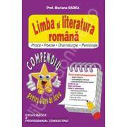 Limba si literatura romana (Proza-Poezie-Dramaturgie-Personaje). Compendiu pentru elevii de liceu