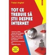 Tot ce trebuie sa stii despre Internet