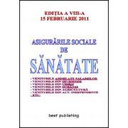 Asigurarile sociale de sanatate - editia a VIII-a - 15 februarie 2011