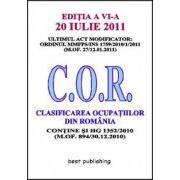 Clasificarea ocupatiilor din Romania - C. O. R. - editia a VI-a - 20 iulie 2011