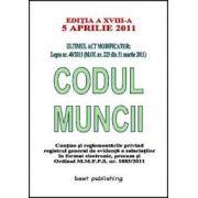 CODUL MUNCII - editia a XVIII-a - 5 aprilie 2011
