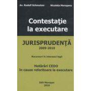 Contestatie la executare - Jurisprudenta 2009-2010