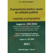 Exproprierea pentru cauza de utilitate publica ; Legea 255/2010