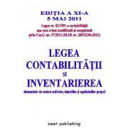 Legea contabilitatii si inventarierea elementelor de natura activelor, datoriilor si capitalurilor proprii - editia a XI-a - 5 mai 2011