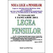 LEGEA PENSIILOR 2011 - editia a XXII-a - DEJA actualizata - cum a fost modificata in 30 decembrie 2010 - 6 ianuarie 2011