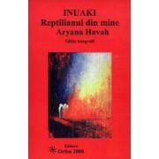 Inuaki, reptilianul din mine - editie completa