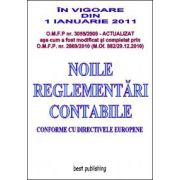 Noile reglementari contabile 2011 - format A4 - editia a VI-a - 16 mai 2011