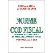 Norme cod fiscal - vol. II - editia a XIII-a - 22 martie 2011