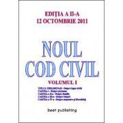 Noul cod civil volumul 1 - editia a II-a - 12 octombrie 2011