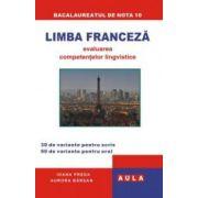 LIMBA FRANCEZA. Evaluarea competentelor lingvistice. (pentru bacalaureat)