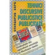 Tehnici discursive publicistice si publicitate