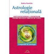 Astrologie relationala - Mica enciclopedie a secretelor pentru relatiile de cuplu