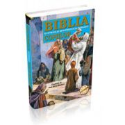 Biblia ilustrată şi repovestită pe înţelesul copiilor