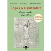 Logicã si argumentare  - caietul elevului - clasa a IX-a