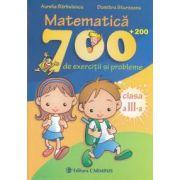 Matematica: 700 + 200 de exercitii si probleme. Clasa a 3-a