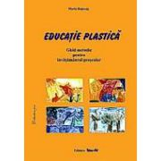 EDUCATIE PLASTICA - ghid metodic