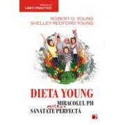 Dieta Young. Miracolul PH pentru o sanatate perfecta