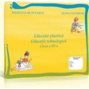 Educatie plastica si educatie tehnologica - auxiliar clasa a III-a