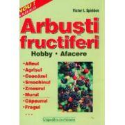 ARBUSTI FRUCTIFERI: HOBBY, AFACERE