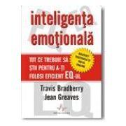 Inteligenta Emotionala - tot ce trebuie sa stii pentru a-ti folosi eficient EQ-ul